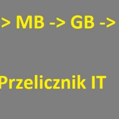 Przelicznik kB, MB, GB, TB
